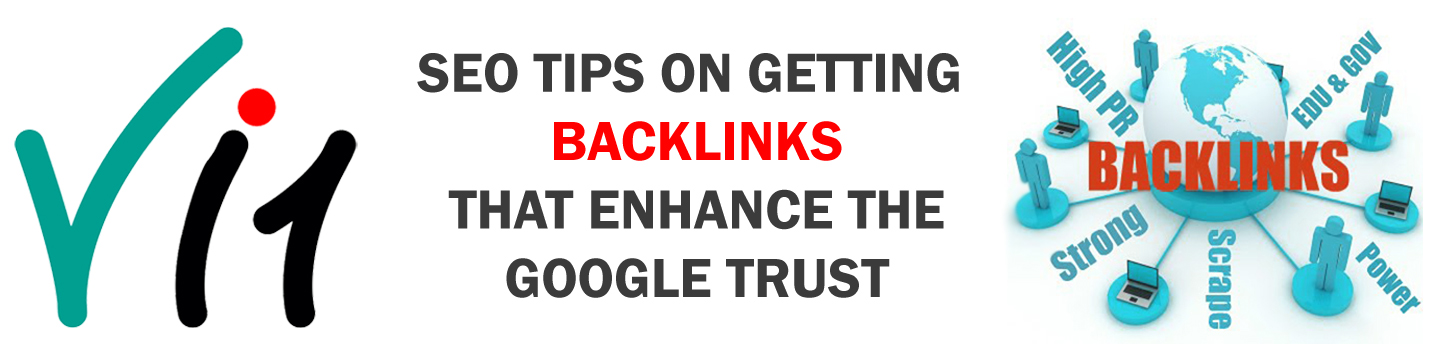 SEO Tips on getting Backlinks that enhance the Google Trust