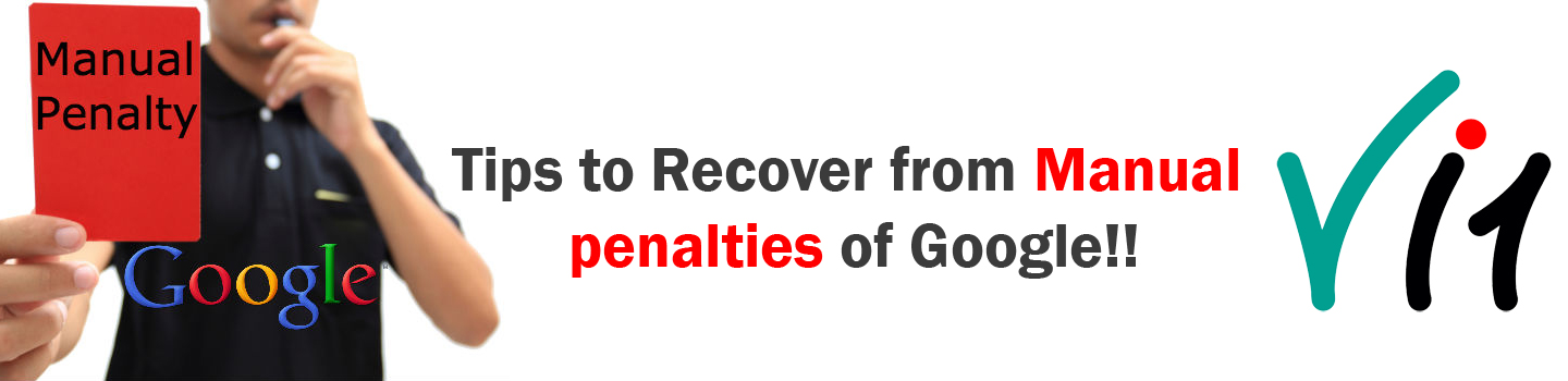 Tips to Recover from Manual penalties of Google